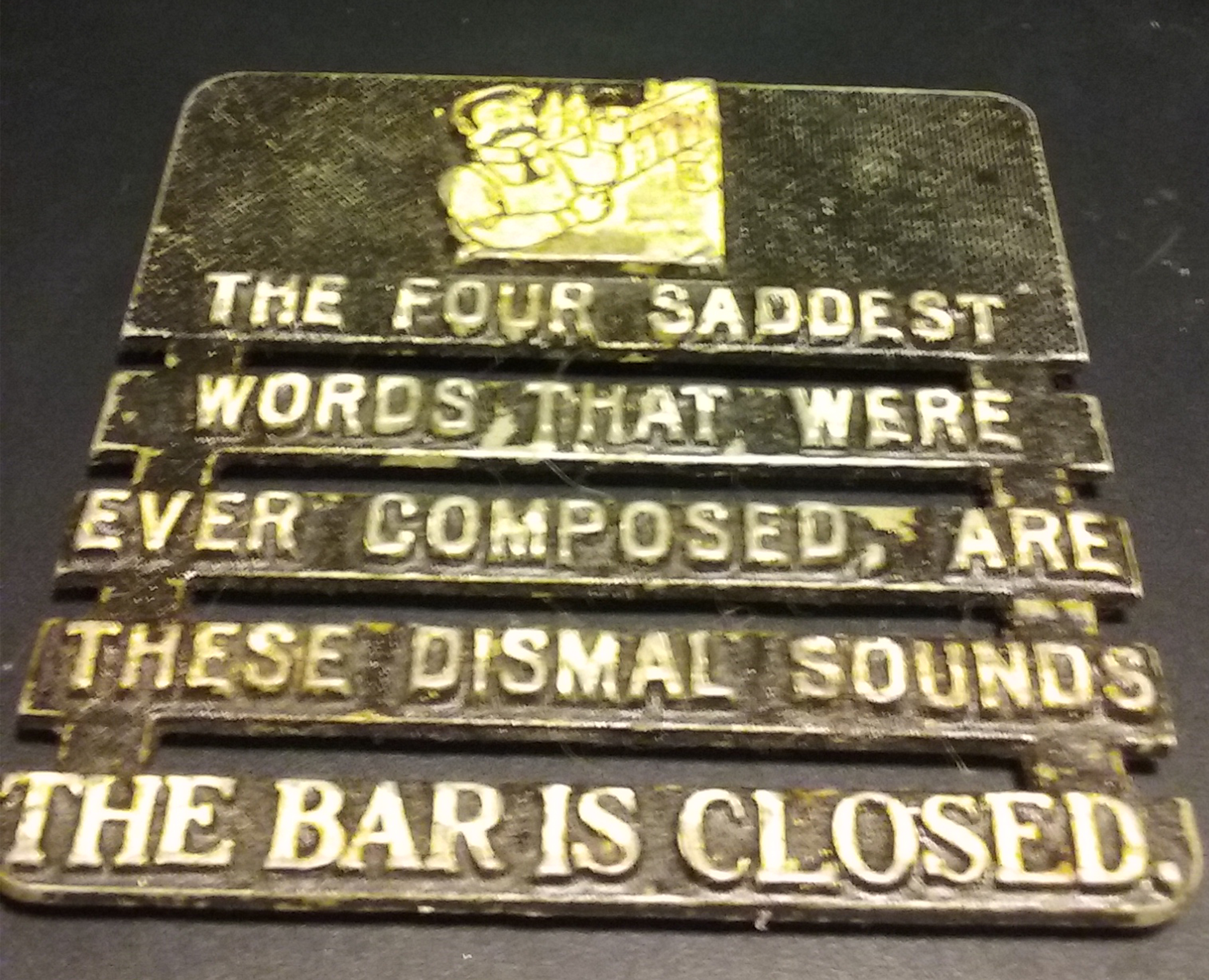 "Superstar Universe, LLC Vintage Iron Trivet (""The Four Saddest Words..."")"